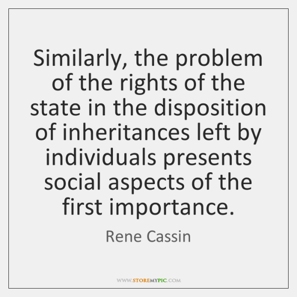 Similarly, the problem of the rights of the state in the disposition ...