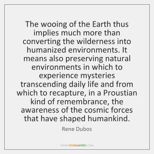 The wooing of the Earth thus implies much more than converting the ...