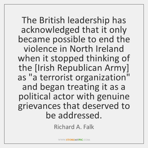 The British leadership has acknowledged that it only became possible to end ...