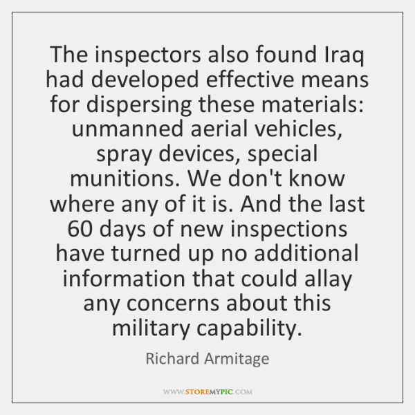The inspectors also found Iraq had developed effective means for dispersing these ...