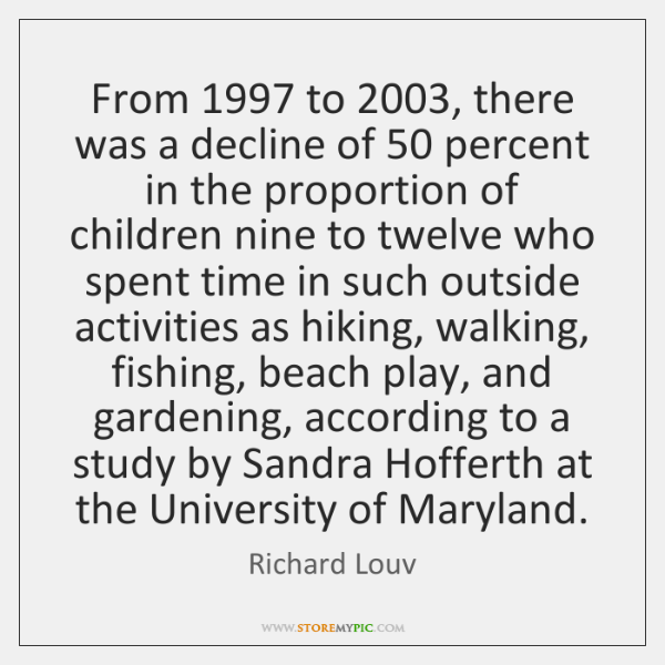 From 1997 to 2003, there was a decline of 50 percent in the proportion of ...