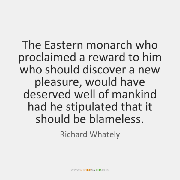 The Eastern monarch who proclaimed a reward to him who should discover ...