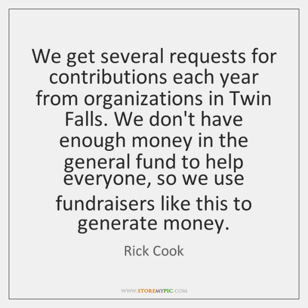 We get several requests for contributions each year from organizations in Twin ...