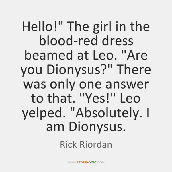 """Hello!"""" The girl in the blood-red dress beamed at Leo. """"Are you ..."""