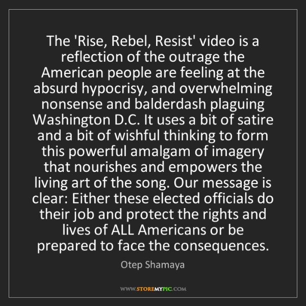 Otep Shamaya: The 'Rise, Rebel, Resist' video is a reflection of the...