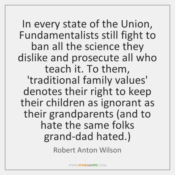 In every state of the Union, Fundamentalists still fight to ban all ...