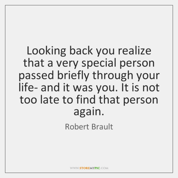 Looking back you realize that a very special person passed briefly through ...
