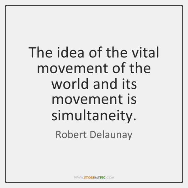 The idea of the vital movement of the world and its movement ...