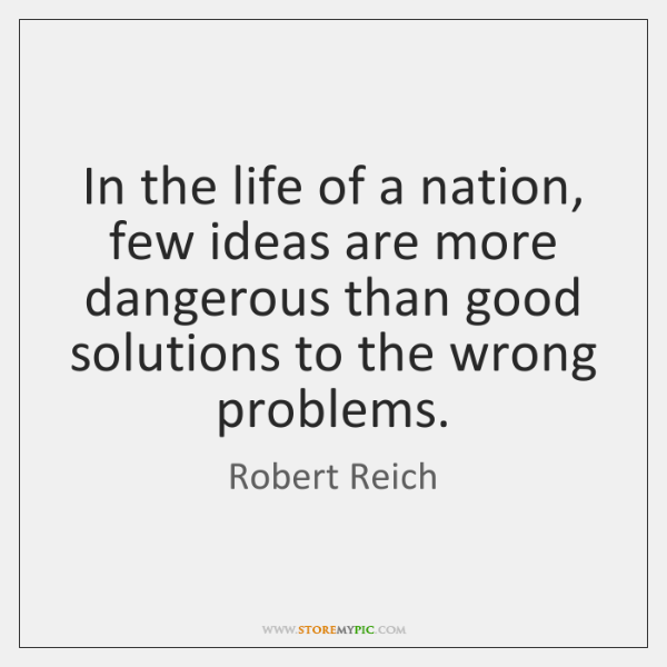 In the life of a nation, few ideas are more dangerous than ...