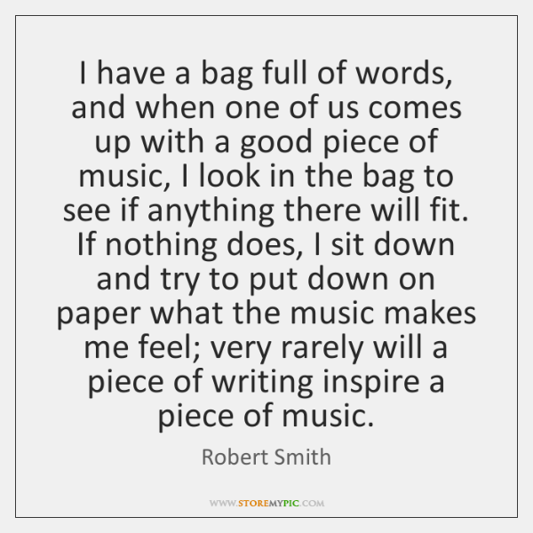 I have a bag full of words, and when one of us ...