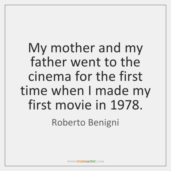 My mother and my father went to the cinema for the first ...