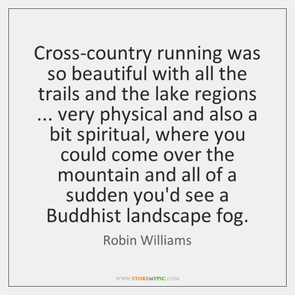 Cross-country running was so beautiful with all the trails and the lake ...