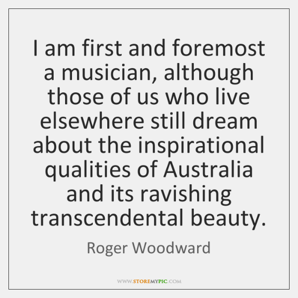 I am first and foremost a musician, although those of us who ...