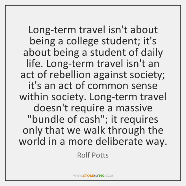 Long-term travel isn't about being a college student; it's about being a ...