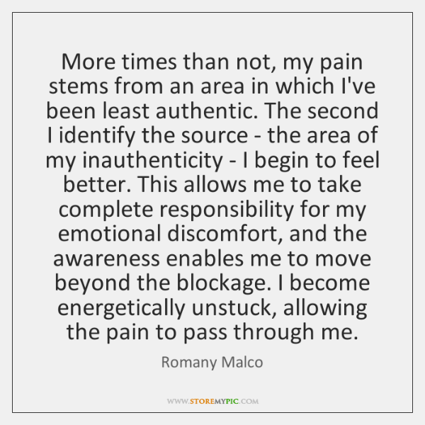 More times than not, my pain stems from an area in which ...