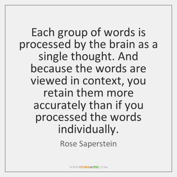 Each group of words is processed by the brain as a single ...