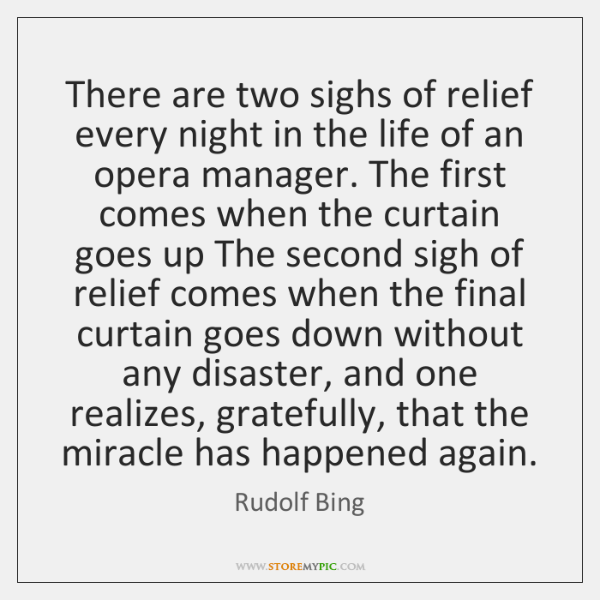 There are two sighs of relief every night in the life of ...