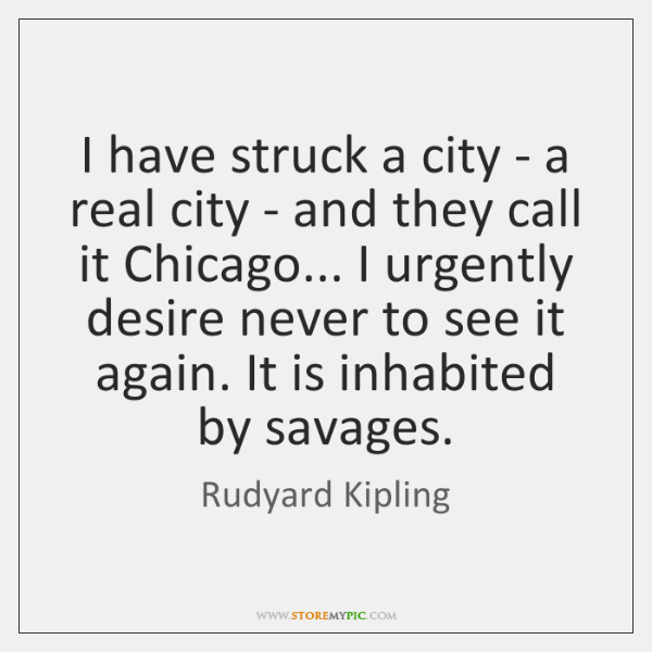 I have struck a city - a real city - and they ...