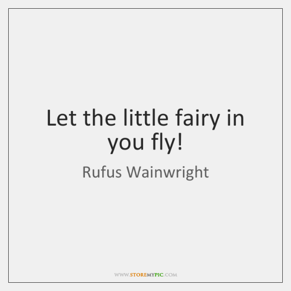 Let the little fairy in you fly!