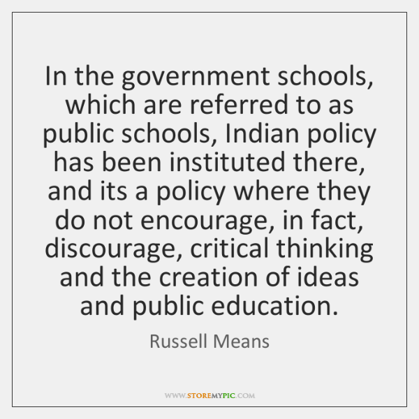 In the government schools, which are referred to as public schools, Indian ...