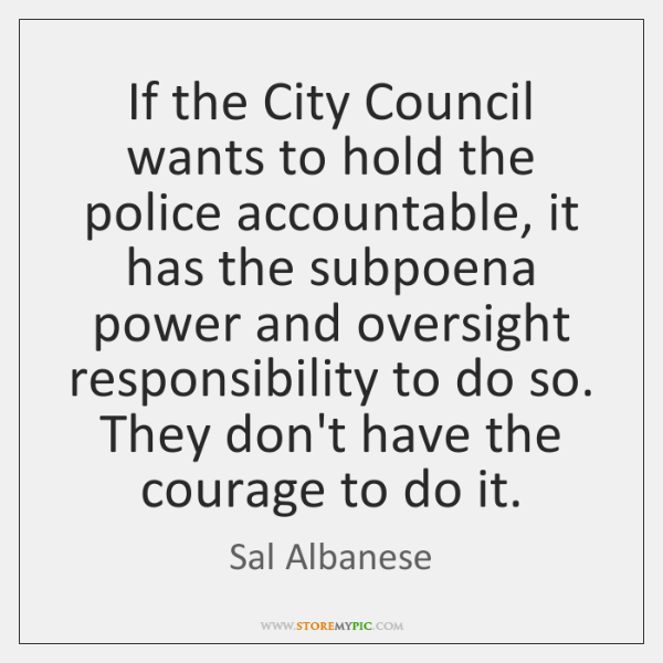 If the City Council wants to hold the police accountable, it has ...