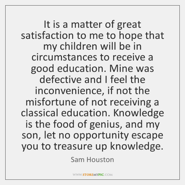 It is a matter of great satisfaction to me to hope that ...