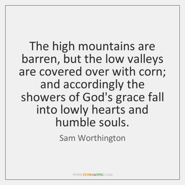 The high mountains are barren, but the low valleys are covered over ...