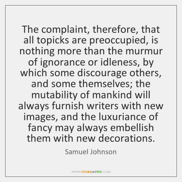 The complaint, therefore, that all topicks are preoccupied, is nothing more than ...