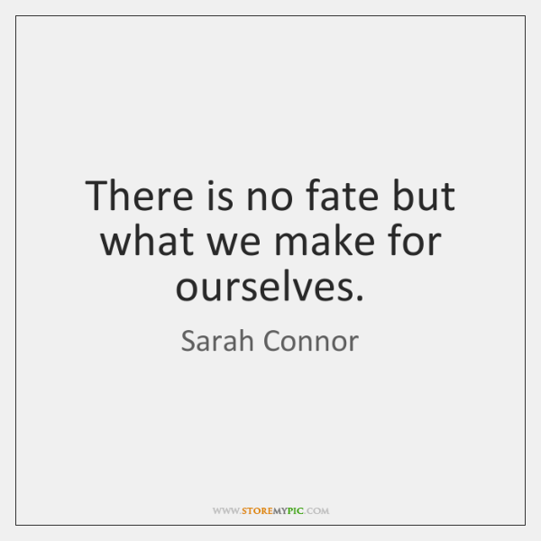 Image result for sarah connor quotes