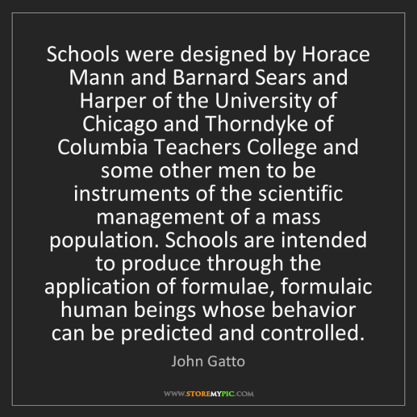 John Gatto: Schools were designed by Horace Mann and Barnard Sears...