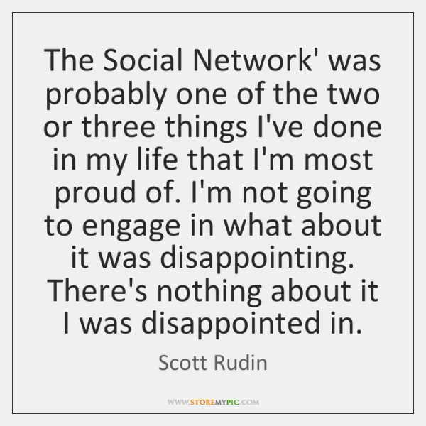 The Social Network' was probably one of the two or three things ...