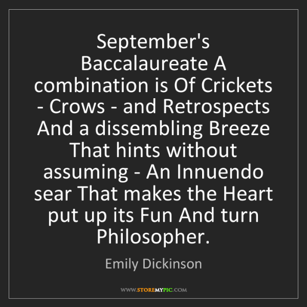 Emily Dickinson: September's Baccalaureate A combination is Of Crickets...