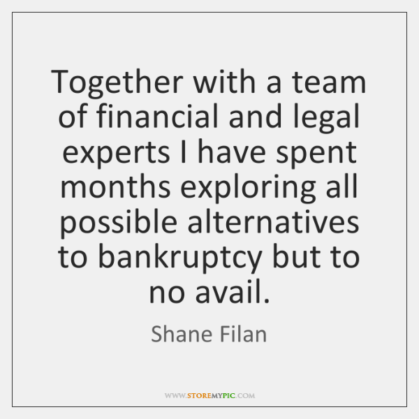 Together with a team of financial and legal experts I have spent ...
