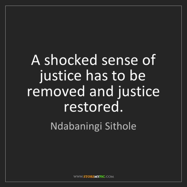 Ndabaningi Sithole: A shocked sense of justice has to be removed and justice...