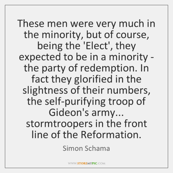 These men were very much in the minority, but of course, being ...