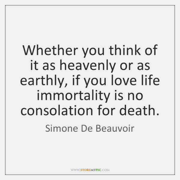 Whether you think of it as heavenly or as earthly, if you ...