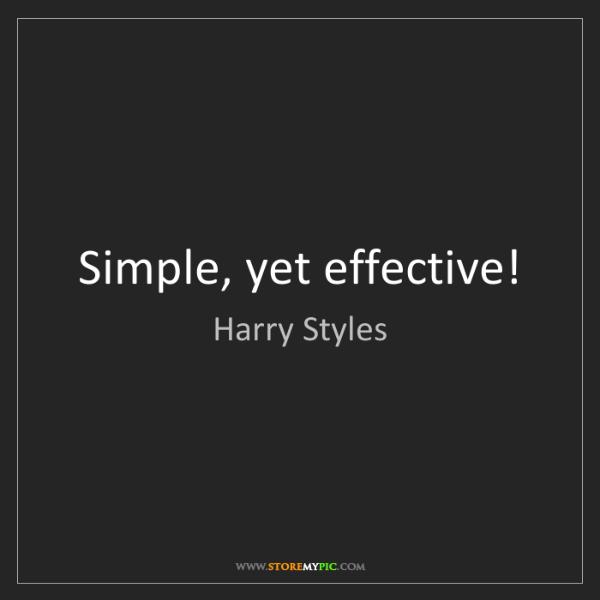 Harry Styles: Simple, yet effective!