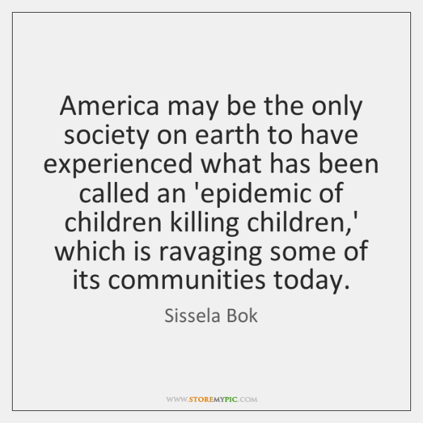 America may be the only society on earth to have experienced what ...