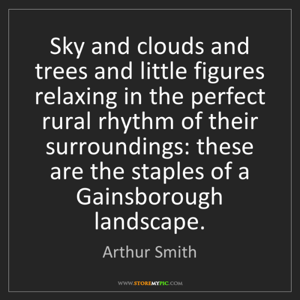 Arthur Smith: Sky and clouds and trees and little figures relaxing...