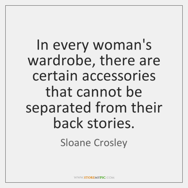 In every woman's wardrobe, there are certain accessories that cannot be separated ...
