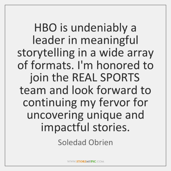 HBO is undeniably a leader in meaningful storytelling in a wide array ...