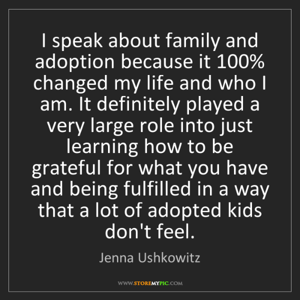Jenna Ushkowitz: I speak about family and adoption because it 100% changed...
