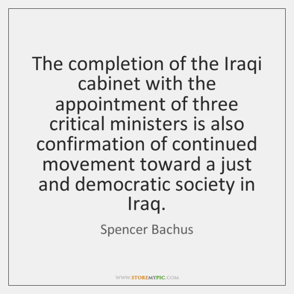The completion of the Iraqi cabinet with the appointment of three critical ...