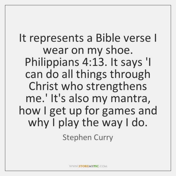 It represents a Bible verse I wear on my shoe. Philippians 4:13. It ...