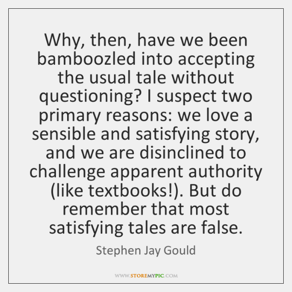 Why, then, have we been bamboozled into accepting the usual tale without ...