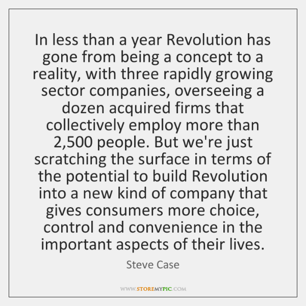 In less than a year Revolution has gone from being a concept ...
