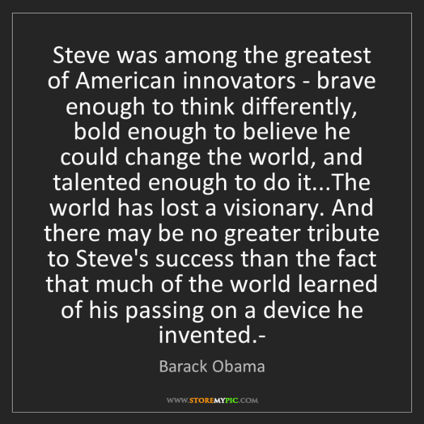 Barack Obama: Steve was among the greatest of American innovators -...