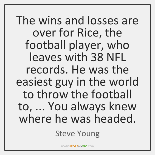 The wins and losses are over for Rice, the football player, who ...