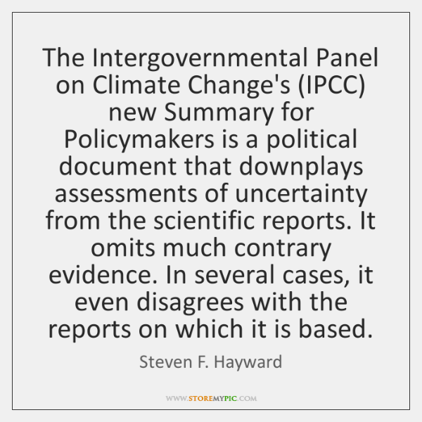 The Intergovernmental Panel on Climate Change's (IPCC) new Summary for Policymakers is ...