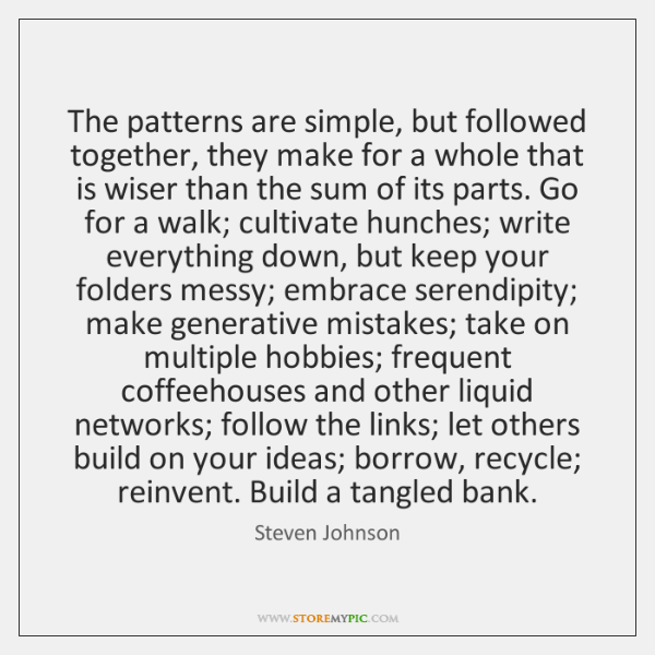 The patterns are simple, but followed together, they make for a whole ...